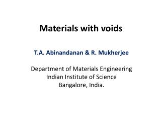 Materials with voids