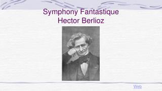 Symphony  Fantastique Hector Berlioz