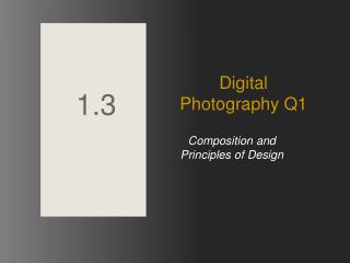 Composition and Principles of Design
