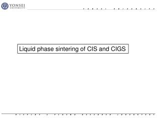 Liquid phase sintering of CIS and CIGS