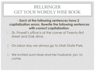 Bellringer get your  wordly  wise book