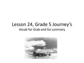 Lesson 24, Grade 5 Journey's  Vocab for Grab and Go summary