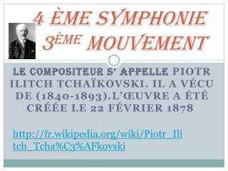 4  ème  Symphonie 3 ème  mouvement