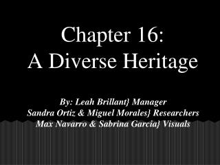 Chapter 16: A Diverse Heritage