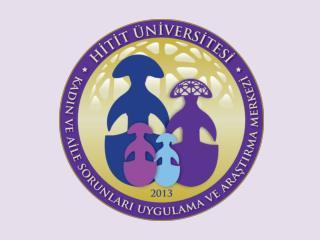 HÜKAM Hitit Üniversitesi  Kadın ve Aile Sorunları Uygulama ve Araştırma  Merkezi