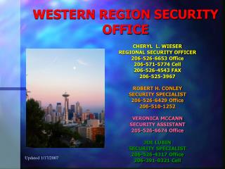WESTERN REGION SECURITY OFFICE