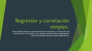 Regresión y correlación simples.