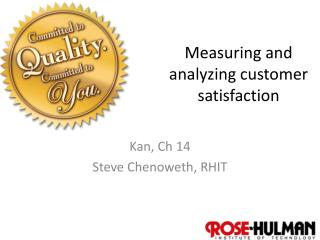 Measuring and analyzing customer satisfaction