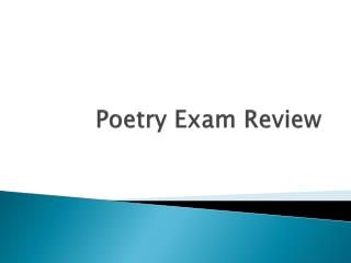 Poetry Exam Review