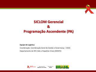 Equipe  de Logística Coordenação :  Coordenação-Geral  de  Gestão  e  Governança  - CGGG