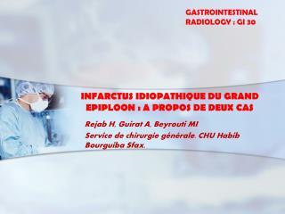 INFARCTUS IDIOPATHIQUE DU GRAND EPIPLOON: A PROPOS DE DEUX CAS