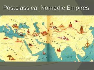 Postclassical Nomadic Empires