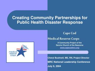 Creating Community Partnerships for Public Health Disaster Response