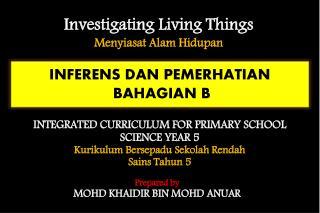 INFERENS DAN PEMERHATIAN BAHAGIAN B