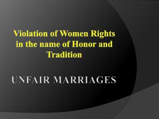 UNFAIR MARRIAGES