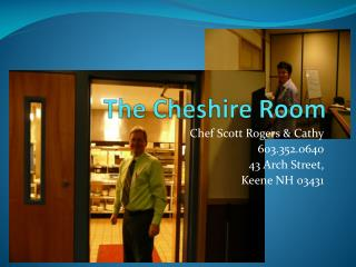 The Cheshire Room