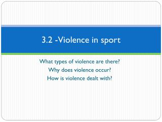 3.2 -Violence  in sport