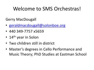 Welcome to SMS Orchestras!