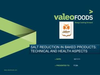 SALT REDUCTION IN BAKED PRODUCTS: TECHNICAL AND HEALTH ASPECTS