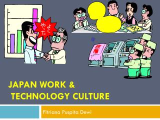 JAPAN Work  & Technology Culture