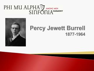 Percy Jewett  Burrell 1877-1964