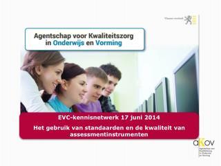 EVC- kennisnetwerk  17  juni  2014