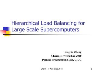 Hierarchical Load Balancing for Large Scale Supercomputers