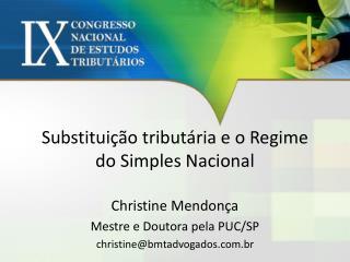 Substituição tributária e o Regime do Simples Nacional