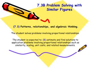 (7.3)  Patterns, relationships, and algebraic thinking.