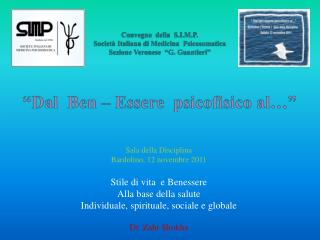 Sala della Disciplina Bardolino, 12 novembre 2011 Stile di vita  e Benessere
