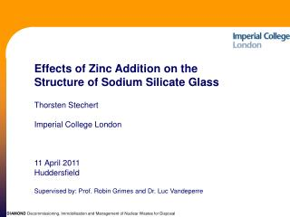 E ffects of Zinc Addition on the  Structure of Sodium Silicate Glass Thorsten  Stechert
