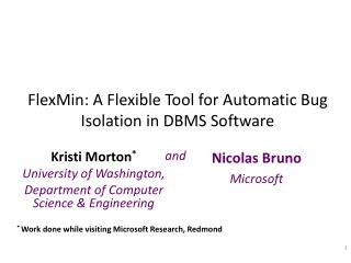 FlexMin : A Flexible Tool for Automatic Bug Isolation in DBMS Software