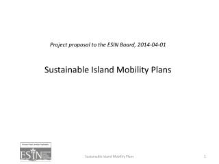 Project proposal to the ESIN Board, 2014-04-01 Sustainable Island Mobility Plans