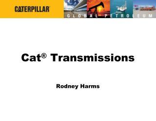 Cat  Transmissions