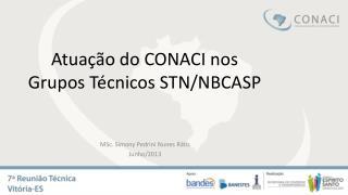 Atuação do  CONACI nos Grupos Técnicos  STN/NBCASP