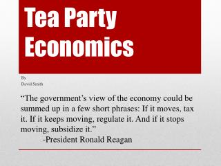 Tea Party    Economics