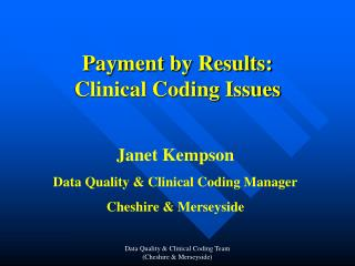 Payment by Results: Clinical Coding Issues