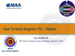 Gas Turbine Engines TC -   Status