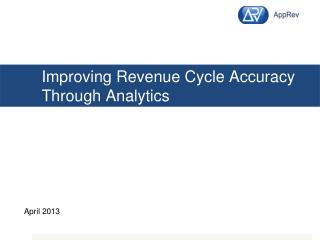 Improving Revenue  Cycle Accuracy Through Analytics