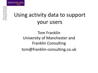 Using activity data to support your users