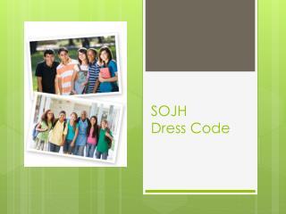 SOJH Dress Code