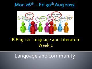 IB English Language and Literature Week 2