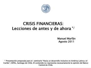 CRISIS FINANCIERAS:  Lecciones de antes y de ahora  */
