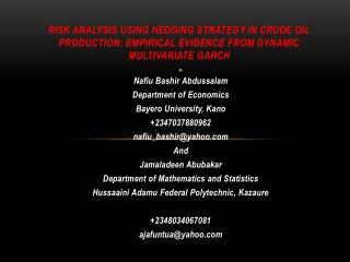 By Nafiu Bashir Abdussalam Department of Economics Bayero University, Kano +2347037880962