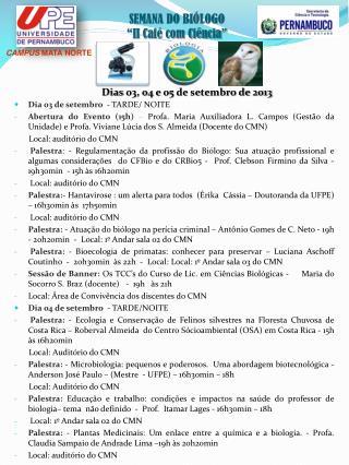 """SEMANA DO BIÓLOGO """"II Café com Ciência"""""""