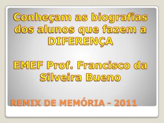 REMIX DE MEM�RIA - 2011