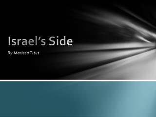 Israel's Side