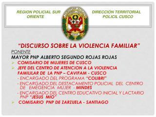 REGION POLICIAL SUR direcci�n TERRITORIAL ORIENTE POLICIL CUSCO