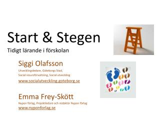 Start & Stegen Tidigt lärande i förskolan