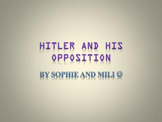 Hitler and his Opposition